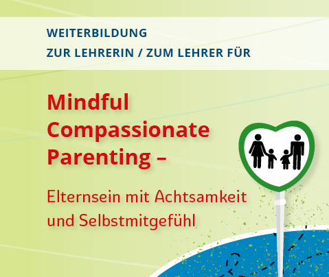 Mindful Compassionate Parenting - Teacher Training