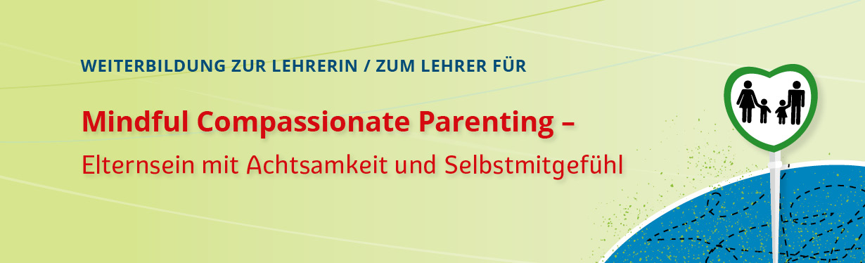 Mindful Compassionate Parenting – Teacher Training
